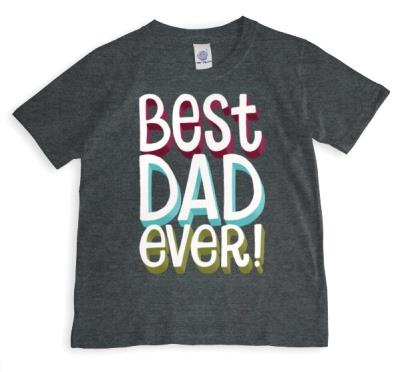 Best Dad Ever Bold Letter T-Shirt