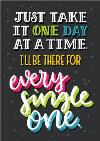 Neon Letters Just Take It One Day At A Time Card