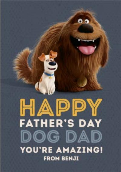 Secret Life Of Pets 2 You're Amazing To My Dog Dad Father's Day Card