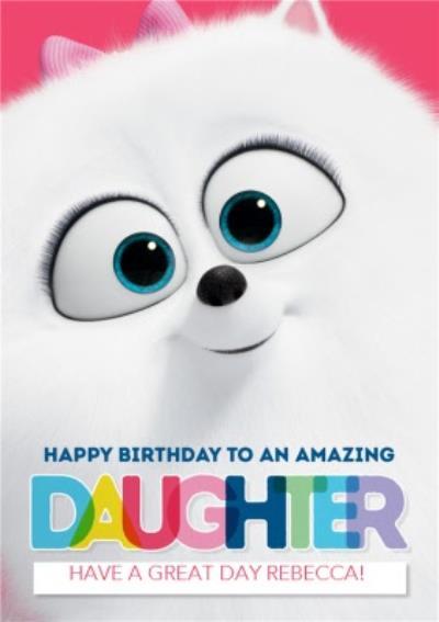 Universal Secret Life Of Pets 2 Happy Birthday Amazing Daughter Card featuring Gidget