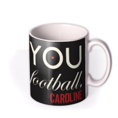 Valentine's Day More Than Football Personalised Mug