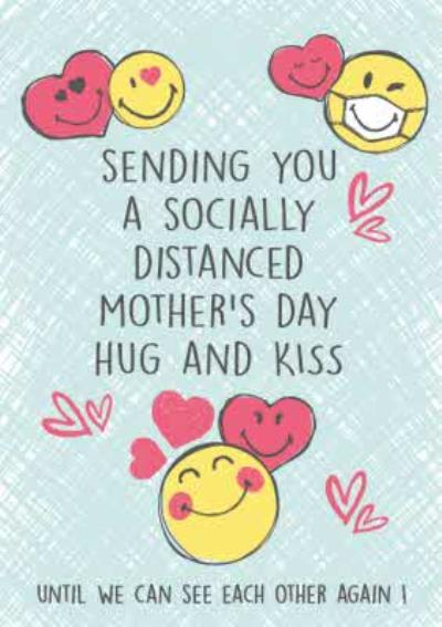 Sending You A Socially Distanced Mothers Day Hug And Kiss Card