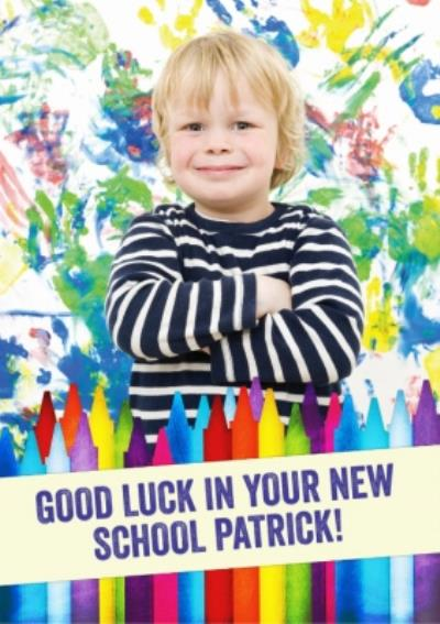 Colourful Crayons And Handprints Personalised Photo Upload Good Luck In Your New School Card