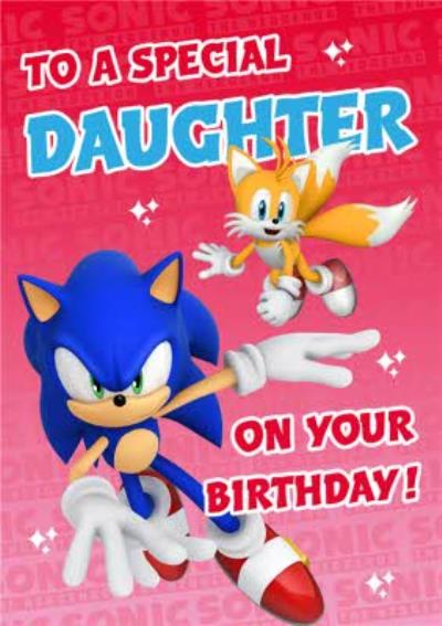 Sega Sonic Kids To A Special Daughter On Your Birthday Card