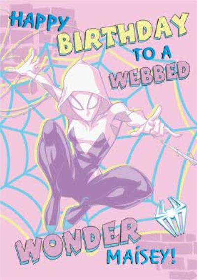 Marvel Spider Gwen To a Webbed Wonder Birthday Card