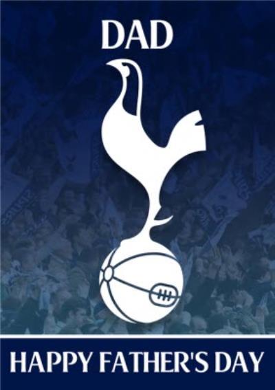 Tottenham Hotspur Football Happy Father's Day Card