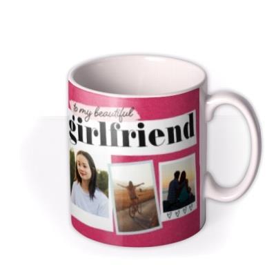 To My Beautiful Girlfriend Photo upload Mug