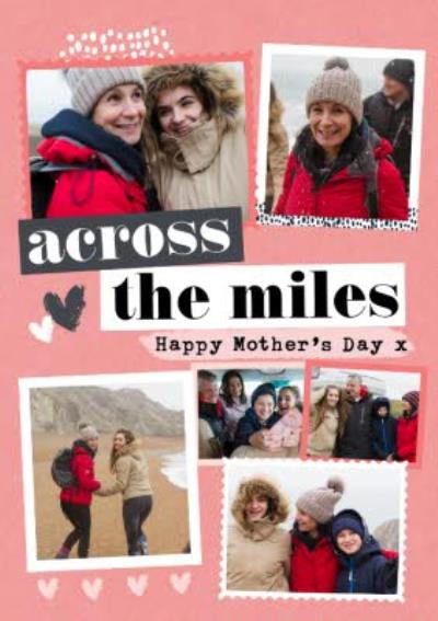 Across The Miles Happy Mothers Day Multiple Photo Upload Mothers Day Card
