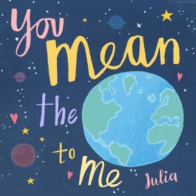 Personalised You Mean The World To You Valentine's Day Card