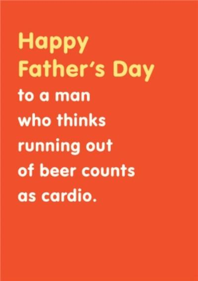 Beer And Cardio Father's Day Card