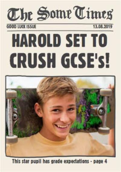 The Some Times Good luck in your exams Star Pupil Set To Crush GCSE's Personalised Photo Card