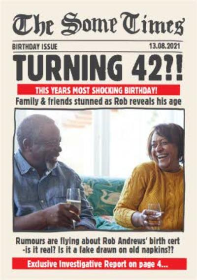 The Some Times Newspaper Spoof How Old Photo Upload Birthday Card