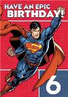 Dc Comics Superman Have An Epic 6Th Birthday Card