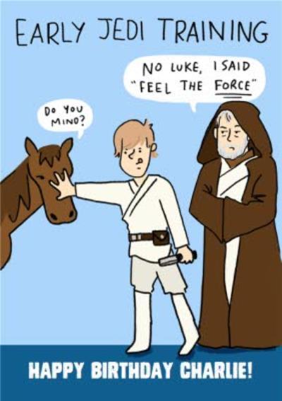 Star Wars Birthday Card -Early Jedi Training Do you Mind?