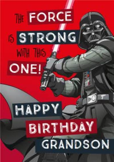 Star Wars Grandson Birthday card - Darth Vader - The force is strong