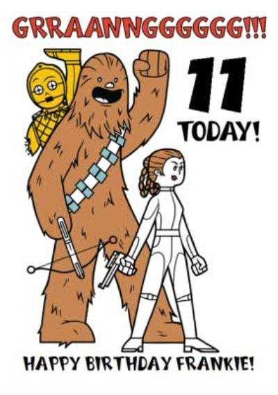 Disney Star Wars Princess Leia Chewbacca and C3PO 11 today kids Birthday card