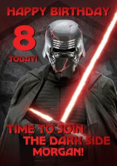 Star Wars Episode 9 The Rise of Skywalker Kylo Ren Dark side personalised 8 today birthday card