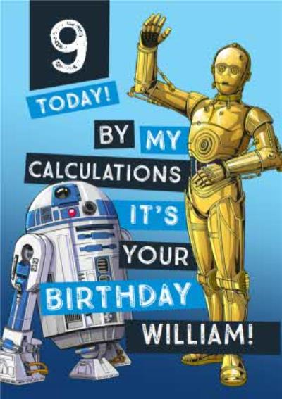 Disney Star Wars R2D2 C3PO By my calculations it's your Birthday kids 9th Birthday card