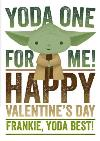 Star Wars Yoda One For Me! Valentine's Day Card