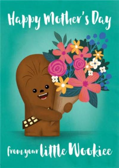 Star Wars Happy Mother's Day From Your Little Wookie Card