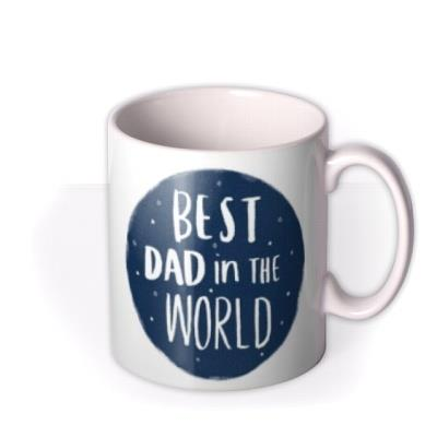 Best Dad In The World Happy Father's Day Photo Mug