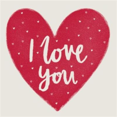 Sweet Sentiments Love You Card
