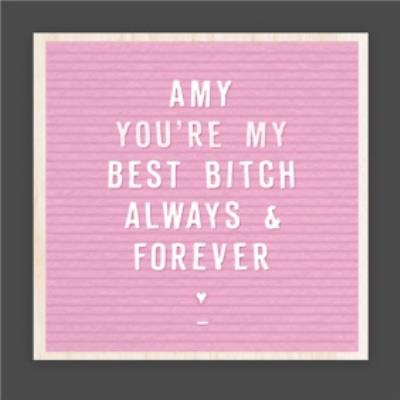 Personalised Name You're My Best Bitch Galentine's Day Card