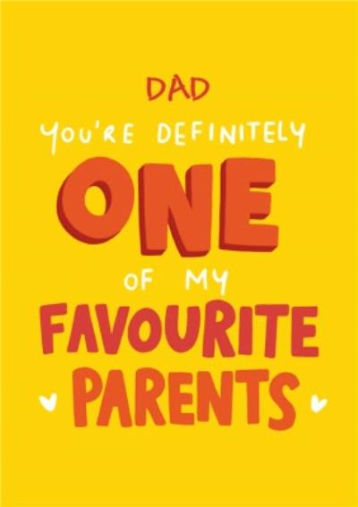 Favourite Parent Father's Day Card