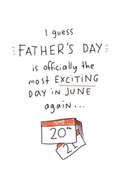 Funny Lockdown The Most Exciting Day In June Again Father's Day Card