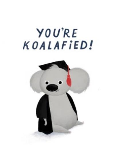You Are Koalafied Card