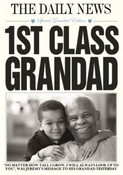 1st Class Grandad Card - Photo Birthday Card For Grandads.