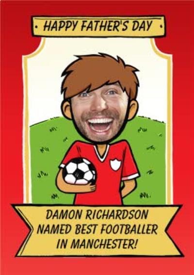 Personalised Best Footballer Happy Father's Day Face Photo Card