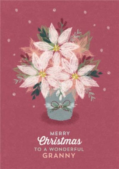 Christmas Card - Merry Christmas - Wonderful Granny - Poinsettia