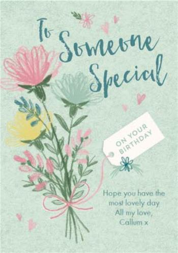 Phenomenal To Someone Special On Your Birthday Floral Card Moonpig Funny Birthday Cards Online Barepcheapnameinfo