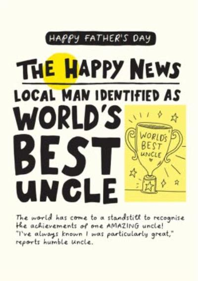 The Happy News World's Best Uncle Father's Day Card