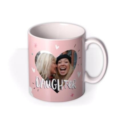 The Happy News Photo Upload So Proud of You Daughter Mug