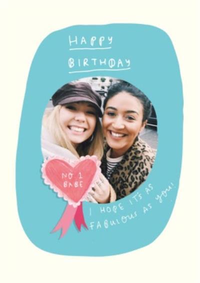 No 1 Babe Heart Badge Photo Upload Birthday Card