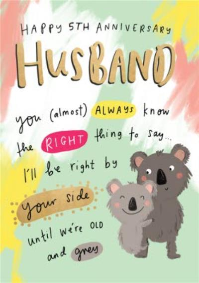 KoalaThe Happy News - Couple Right By Your Side 5th Anniversary Card For Husband