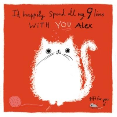 Nine Lives From The Cat Valentine's Day Personalised Square Card