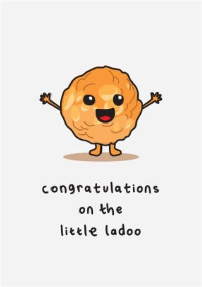 Congratulations On The Little Ladoo New Baby Card