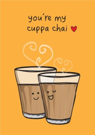 You're My Cuppa Chai Funny Cute Card