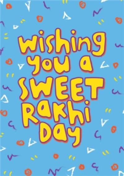 Wishing You A Great Rakhi Day Typographic Card