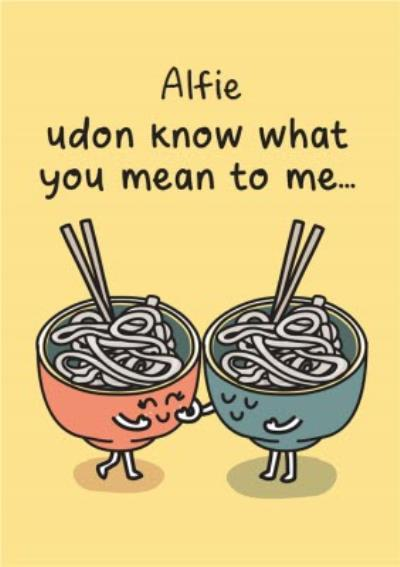 Illustration Of Two Bowls Of Udon Noodles. Udon Know What You Mean To Me Birthday Card