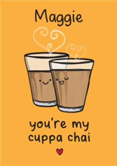 Illustration Of Two Cups Of Chai Tea. You're My Cuppa Chai Birthday Card