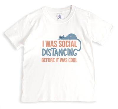 I was Social Distancing Before It Was Cool funny T-Shirt