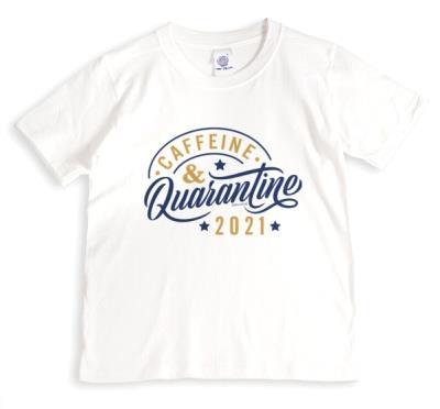 Caffeine And Quarantine 2021 T-Shirt