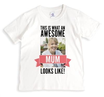 This Is What An Awesome Mum Looks Like Photo Upload Banner T-shirt