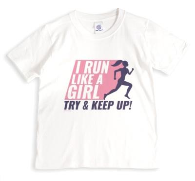 I Run Like A Girl Female Empowerment T-shirt