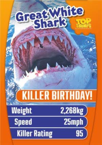 Top Trumps Great White Shark Killer Birthday Card