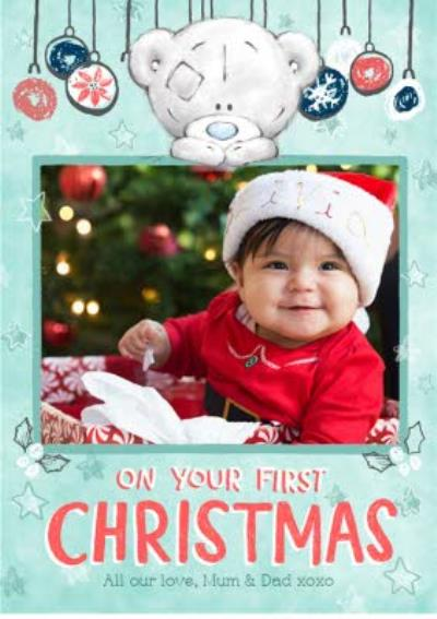 Me To You Tatty Teddy First Christmas Baubles Photo Upload Card